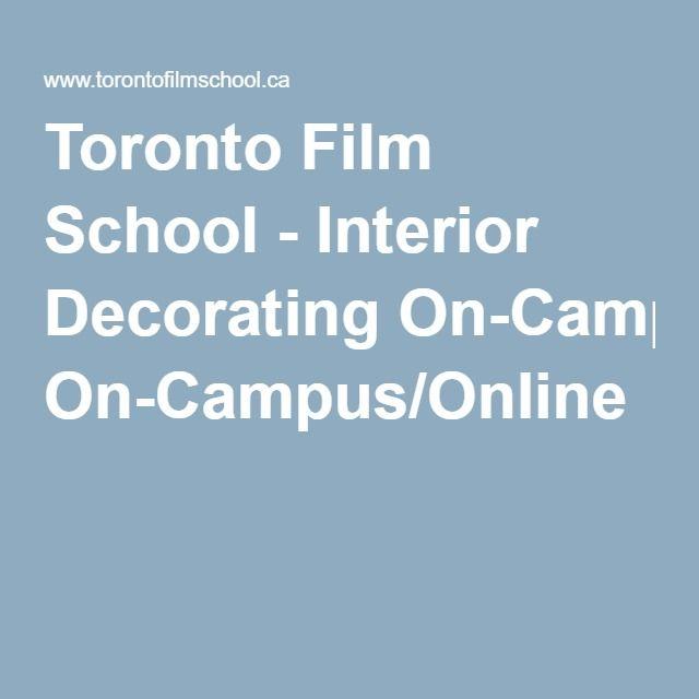 Toronto Film School - Interior Decorating On-Campus/Online