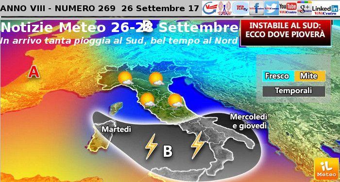 Notizie Meteo 26-28 Settembre – In arrivo tanta pioggia al Sud, bel tempo al Nord