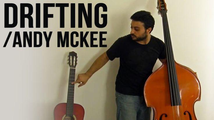 Andy McKee - Drifting - Upright Bass Cover by Adam Ben Ezra - http://adambenezra.bandcamp.com/ - https://www.facebook.com/AdamBenEzra1