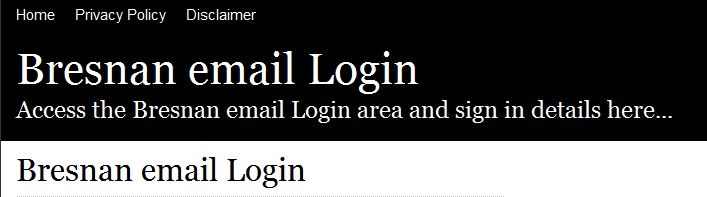 Secure Login | Access the Bresnan email login here. Secure user login to Bresnan email. To access the secure area for Bresnan email you must proceed to the login page.