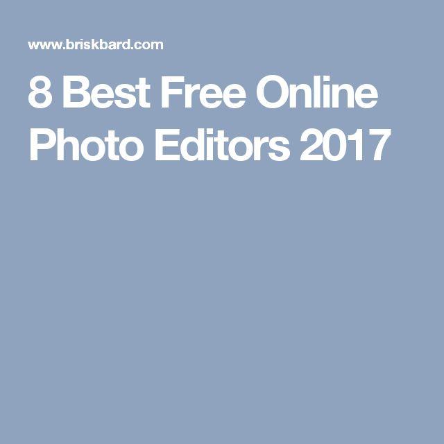 8 Best Free Online Photo Editors 2017
