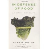 In Defense of Food: An Eater's Manifesto (Hardcover)By Michael Pollan
