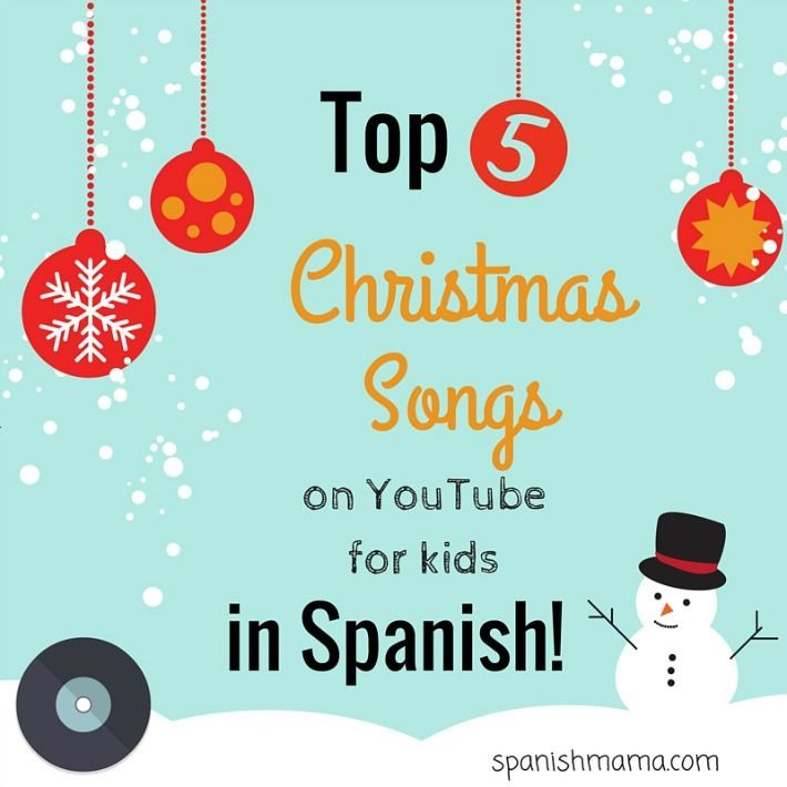 Our favorite Christmas songs in Spanish on youtube for kids, nuestras canciones…