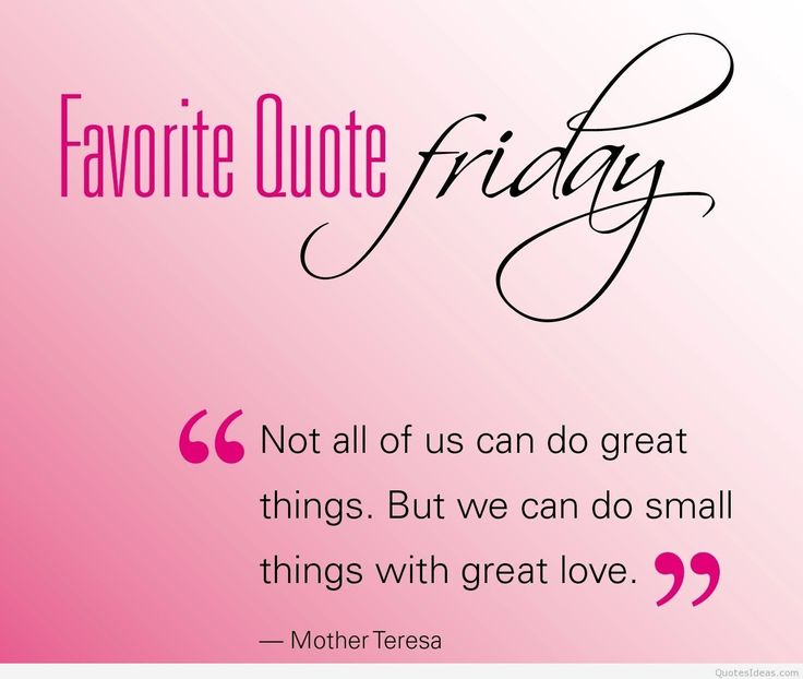 friday picture quotes   Happy Friday Quotes Sayings. QuotesGram