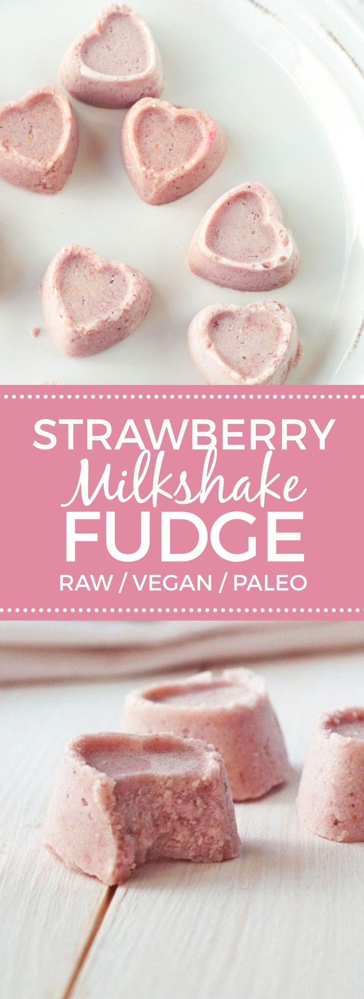 St. Valentine's Day:  Strawberry Milkshake #Fudge.