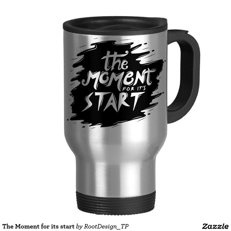 The Moment for its start Travel Mug