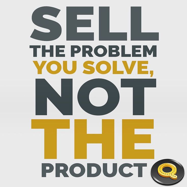 Tell your visitors how you solve problems and the products will sell themselves. #products #solveTheProblem #selfmade #ecommerce #shopify #magento #hireme #QUIKsnip #makeaconnection #business #relationship #branding #quote inspiration
