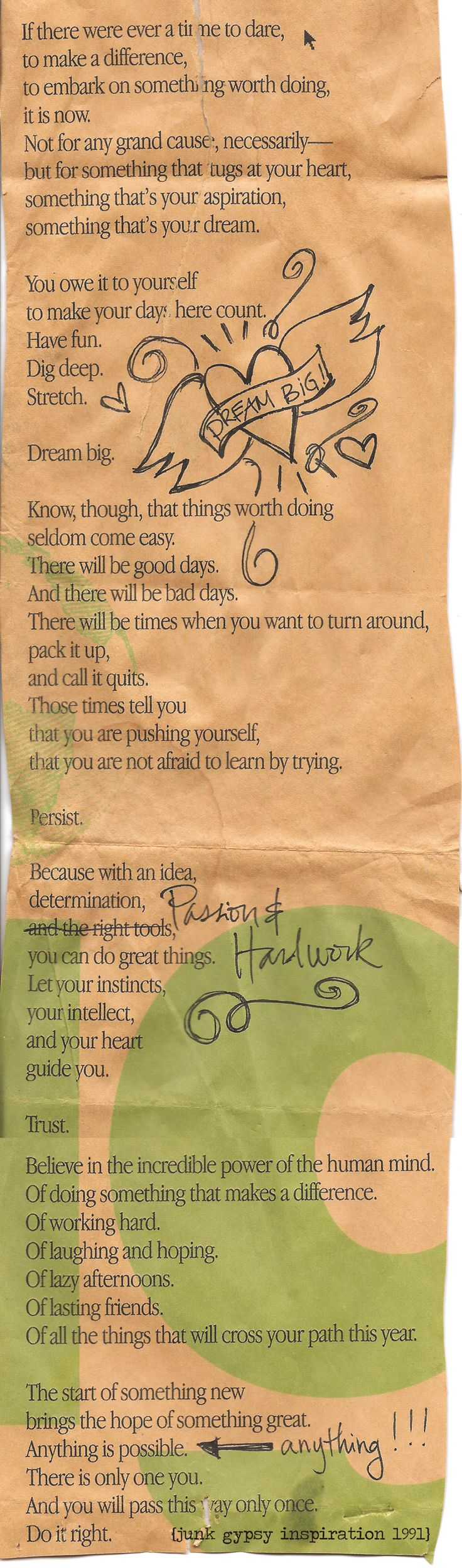 this has been on our bulletin board since 1991! I was a freshman in college and I cut this out of the TAMU Battalion and mailed it to Jolie while she was still in high school . . . with all its water stains and years of traveling the miles with us  . . . it's STILL one of the most inspirational scraps on our bulletin board! we hope yall love it like we do!  {junk gypsy co} #inspiration #dreambig #workhard