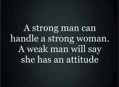 Don't fall for the weak boys. Grow with the strong man.