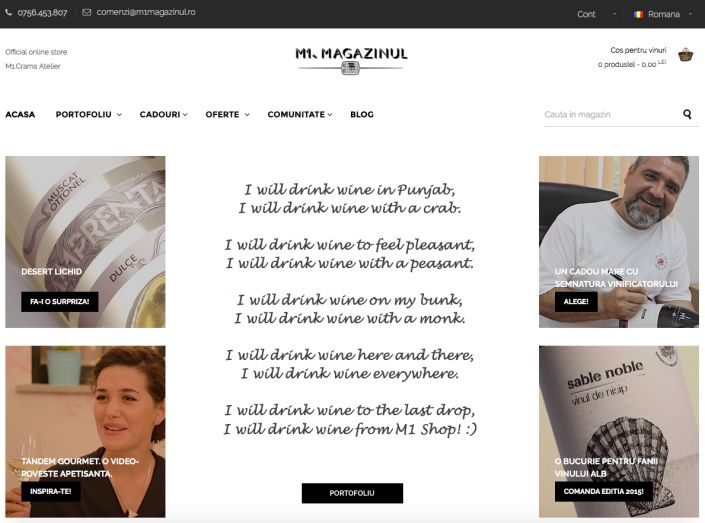 I will drink wine to the last drop, I will drink wine from M1 Shop! :)  https://www.m1magazinul.ro