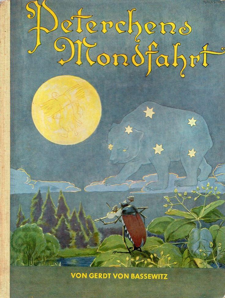 """""""Peterchens Mondfahrt"""" von Gerdt von Bassewitz - mit Bildern von Hans Balusch. My First german Story Book!"""