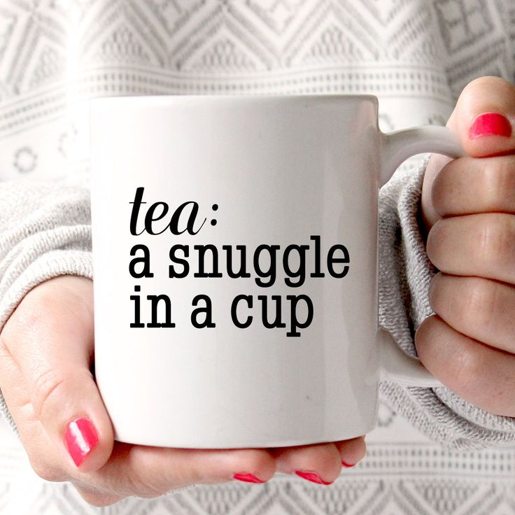 Coffee Mug - Ceramic Coffee Mug - Tea - Quote Mug- Tea Lover - Gift Idea - Tea Cup - Tea Time