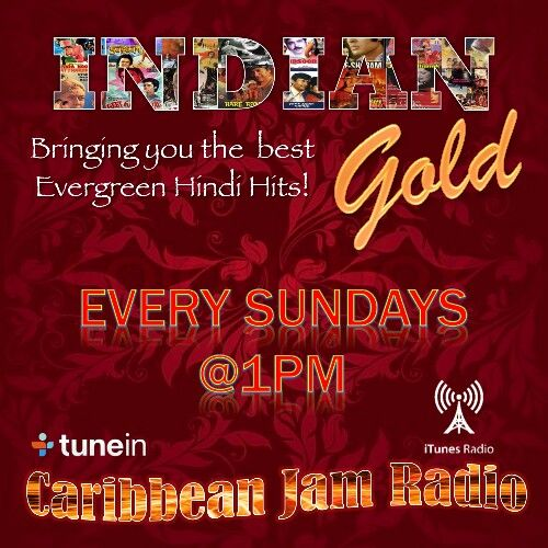 Indian Gold - Every Sundays at 1pm on CJR.