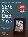 Shit My Dad Says, Justin Halpern