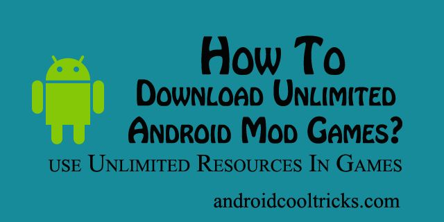Download Unlimited Mod Games. http://www.androidcooltricks.com/download-unlimited-mod-games-android/