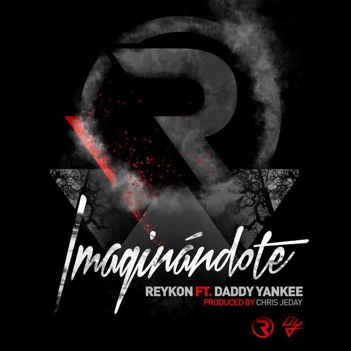 Reykon - Imaginándote ft Daddy Yankee