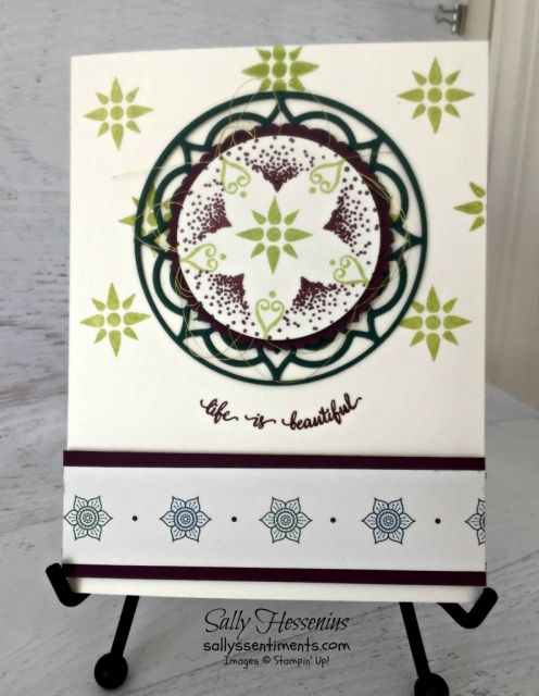 Very Vanilla Cardbase, Tranquil Tide medallion, Lemon Lime accents with Eastern Palace Suite DSP along card base bottom. Sentiment says Life is Beautiful