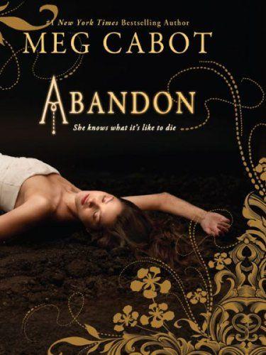 Great retellings of Greek Mythology, including young adult novel Abandon by Meg Cabot book cover | Books based on mythology | Mythology book list | Reading list | YA fantasy fiction