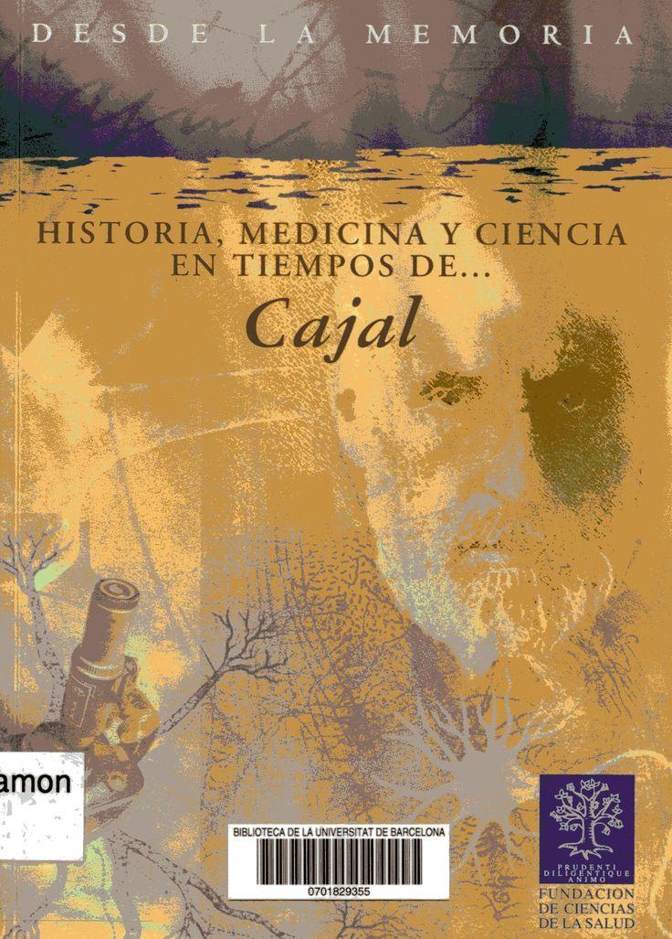 """""""Historia, medicina y ciencia en tiempos de-- Cajal"""" / [autores, Antonio Bonet ... et al.] Majadahonda (Madrid) : Ergon, [2006]. Matèries : Ramón y Cajal, Santiago ( 1852-1934). #nabibbell"""