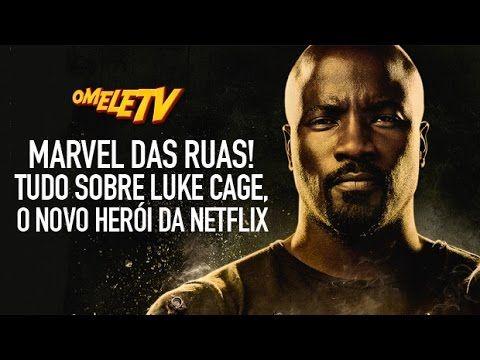 Marvel das ruas! Tudo sobre Luke Cage, o novo herói da Netflix   OmeleTV…