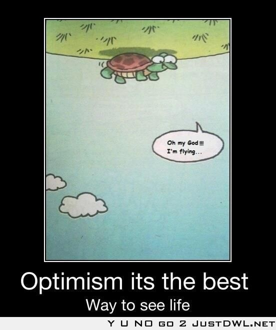 Optimism: Its the best way to see life