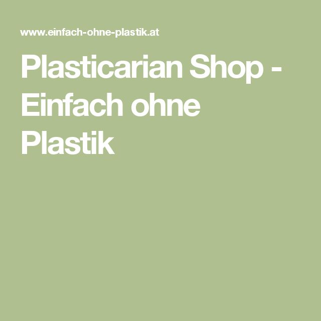 Plasticarian Shop - Einfach ohne Plastik