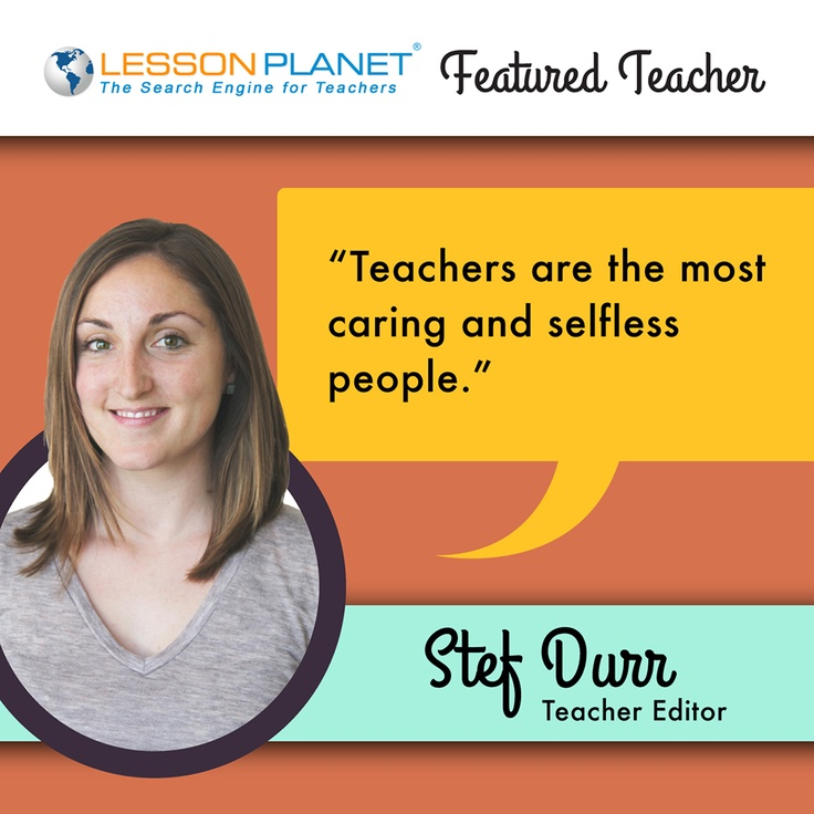 LessonPlanet.com Featured Teacher -- Stef Durr