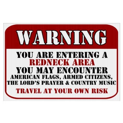 Redneck Warning Yard Signs