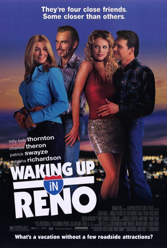 Waking Up In Reno , starring Billy Bob Thornton, Charlize Theron, Patrick Swayze, Natasha Richardson. A romantic comedy about two trashy couples traveling to Reno to see a monster truck show. #Comedy #Romance
