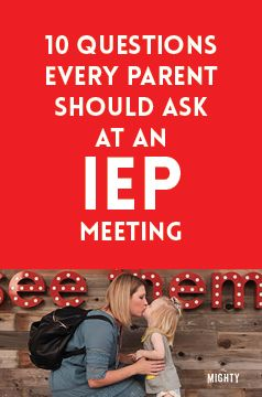 10 Questions Every Parent Should Ask at an IEP Meeting
