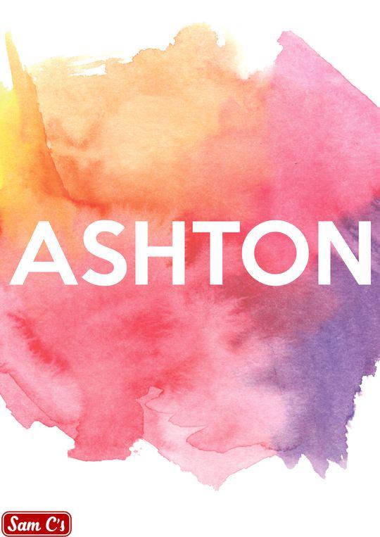 Ashton Name Meaning And Origin   Sam C's - samcs   Names ...