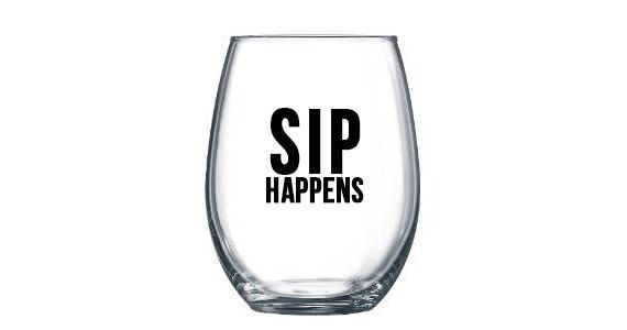Hey, I found this really awesome Etsy listing at https://www.etsy.com/listing/489405305/sip-happens-wine-glass-stemless-wine