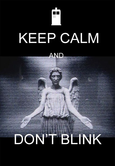 Sci-Fi Party Line News Network – Keep calm, don't Blink… by burningbeacon (via glitterdoom)