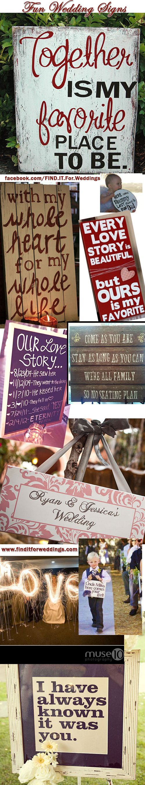 #wedding #signs can add great fun to your day. Make them personal www.finditforweddings.com