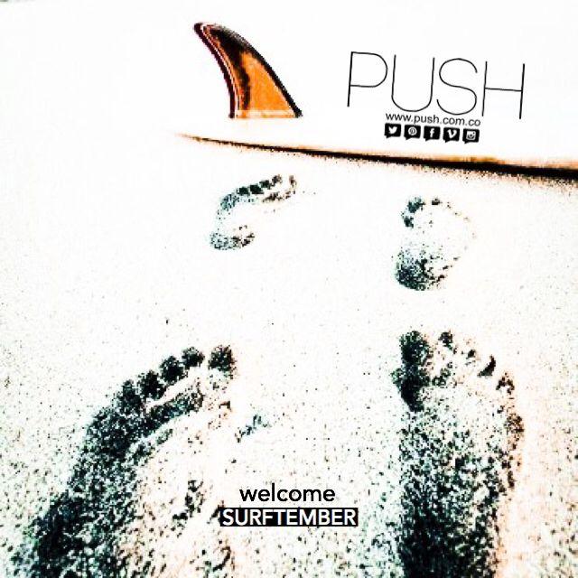 Bienvenido Septiembre Push/ Somos Agencia de Publicidad, Productora de Contenido y Agencia de Talento/ + 3193610194 - info@push.com.co - www.push.com.co - Barranquilla, Colombia