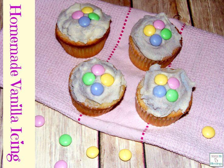 Homemade Vanilla Icing http://mamato5blessings.com/2014/06/homemade-vanilla-cupcakes-icing/
