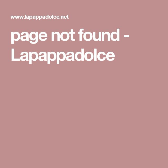 page not found - Lapappadolce