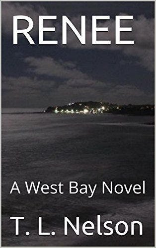 Renee: A West Bay Novel