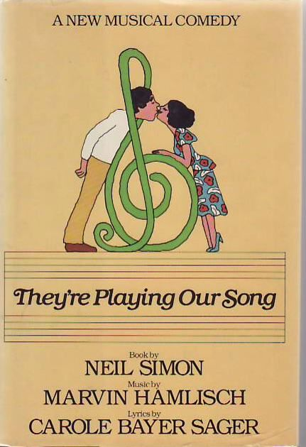 They're Playing Our Song by Neil SIMON on Sawtooth Books