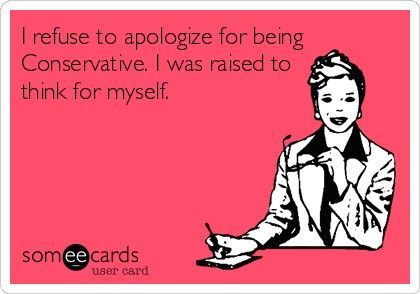 Conservatives think for themselves. they don't allow the government to think for them or persuade them.