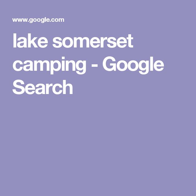 lake somerset camping - Google Search