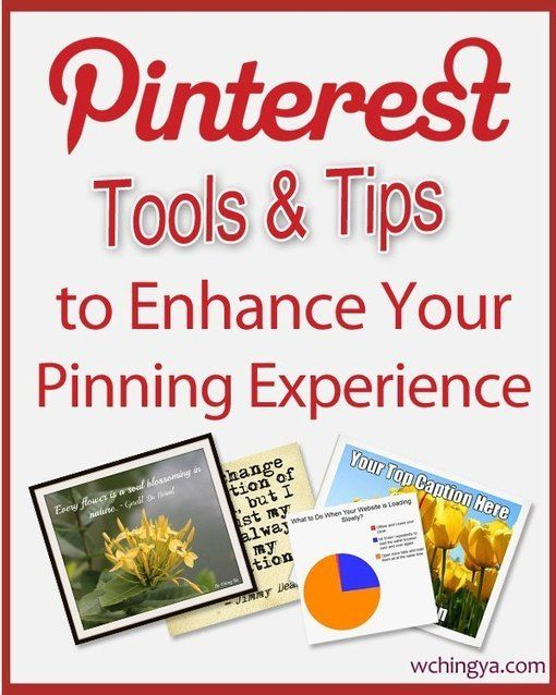 26+ Pinterest Tools and Tips to Enhance Your Pinning Experience