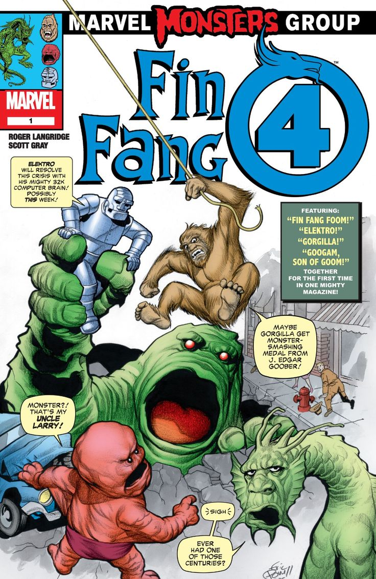 Marvel Monsters: Fin Fang 4 (2005) #1 Four giant monsters -- incarcerated for years for their crimes against humanity -- now find themselves shrunk to human size and working at the home of the very people who captured them: the Fantastic Four! Meet Googam, Son of Goom (and the Baxter Building's parking lot attendant), Elektro (the robot with a forbidden love), Gorgilla (expert window-washer) and Fin Fang Foom (head chef at a classy Chinese restaurant)! But when Goom's mad plan to rescue his…