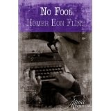 No Fool (Kindle Edition)By Homer Eon Flint