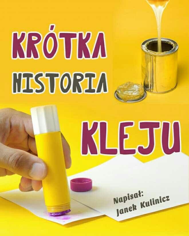 Krótka historia kleju http://loloki.pl/opowiadania/549