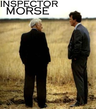 Inspector Morse from PBS Mystery. Loved every episode. RIP, John Thaw. How many people know the name of the bad guy was included in Morse code in the musical score for each episode? Dit dit dit da  . . . .