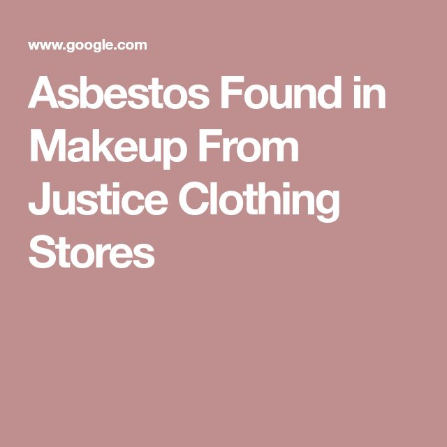 Asbestos Found in Makeup From Justice Clothing Stores