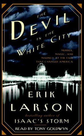 """Review for """"Devil in the White City"""" - Reading To Distraction"""