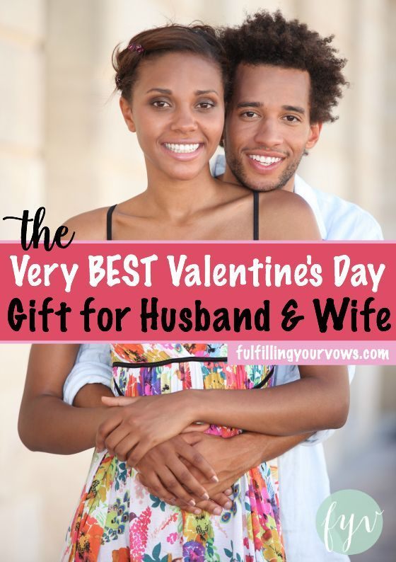 The Very Best Valentine S Day Gift For Husband And Wife Christian