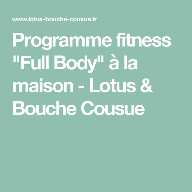 """Programme fitness """"Full Body"""" à la maison - Lotus & Bouche Cousue"""